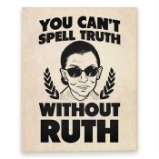 You RUTH BADER Believe It!